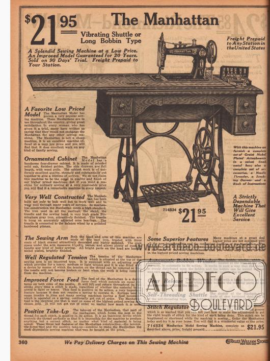 """Mechanische Nähmaschine mit Trittbrettantrieb und dem Modellnamen """"The Manhattan"""" zum Preis von 21,95 Dollar. Die Maschine wurde für 20 Jahre garantiert und für 90 Tage auf Probe geliefert. Das hölzerne Kabinett besteht aus solidem Eichenholz und besitzt vier tiefe Schubfächer. Das Pedal, das ornamentale gusseiserne Gestell und das Nähmaschinenoberteil sind aus Birminghamer Graugusseisen. Nach dem Umklappen des Holzverdecks kann der Nähmaschinenarm ausgefahren werden. Die umgelegte Holzklappe dient dann als verlängerter Tisch mit vergrößerter Arbeitsfläche."""