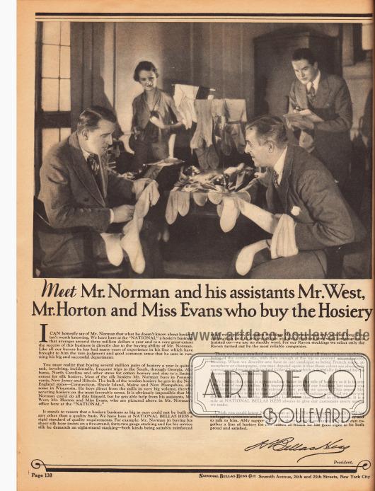 """""""Treffen Sie Mr. Norman und seine Assistenten Mr. West, Mr. Horton und Miss Evans, die die Strumpfwaren kaufen"""" (engl. """"Meet Mr. Norman and his assistants Mr. West, Mr. Horton and Miss Evans who buy the Hoisery""""). Auf dieser Seite wird die Einkaufsabteilung für Strumpfwaren bei National Bellas Hess Inc. vorgestellt, die jährlich für rund drei Millionen Dollar Strümpfe und Socken einkauft. Hier wird auch der Einkaufsprozess beschrieben und auch die Qualitätsstandards."""
