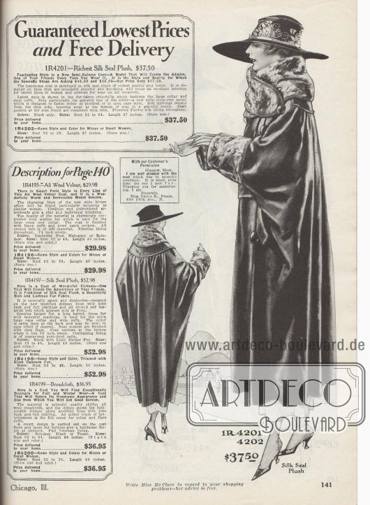"""""""Garantiert niedrigste Preise und kostenlose Lieferung"""" (engl. """"Guaranteed Lowest Prices and Free Delivery""""). Warmer Wintermantel aus Seiden-Plüsch (Webpelz mit Robbenfell Textur) in der 1919 modischen Dolman Linie für Damen. Der dicke Wickelkragen sowie die breiten Ärmelstulpen sind mit gewebtem Chinchilla Imitat verbrämt. Der konvertierbare Kragen ist auch als Cape tragbar. Unterhalb der tiefen, runden und glatt verarbeiteten Schulterpasse ist der Stoff dicht angesetzt und fällt Falten werfend. Zum Saum verjüngt sich der Mantel deutlich. Die vorne eingelassenen Schlitztaschen sind mit Taschenpatten versehen. Das Mantelinnere ist durchgehend mit bunt geblümter Paisley Musterung aus Seide ausgestattet."""