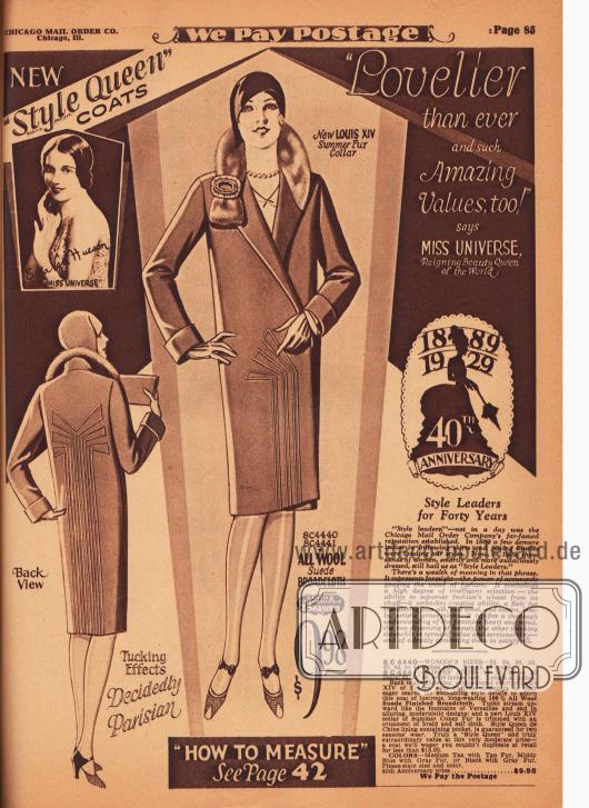 """""""'Reizender als jemals zuvor und zudem zu solch erstaunlichen Preisen' sagt die amtierende Miss Univers, die Schönheitskönigin der Welt"""" (engl. """"'Lovelier than ever and such Amazing Values, too!' says Miss Universe, Reigning Beauty Queen of the World""""). Die Abteilung mit den Frühjahrsmänteln der Chicago Mail Order Marke """"Style Queen"""" wird von der Miss Universe Ella van Hueson 1928 eröffnet und beworben. Der erste Frühjahrsmantel im Angebot ist aus Woll-Velours-Breitgewebe. Der Kragen im Stile des französischen Monarchen Ludwigs XIV. ist mit Kaninchenfell verbrämt. Vertikal aufstrebende Biesen zieren den Mantel im Rücken und im Schoß."""