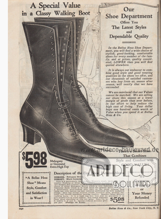 """""""Unsere Schuhabteilung bietet Ihnen die neuesten Modelle und verlässliche Qualität. In der Schuhabteilung von Bellas Hess finden Sie eine große Auswahl an stilvollen, gutaussehenden, bequemen Schuhen für jedes Familienmitglied und das zu Preisen, die unter Berücksichtigung der Qualität niedriger sind, als sie anderswo angeboten werden. Es ist immer unser Bestreben, bei den von uns angebotenen Schuhen guten Geschmack und gute Trageeigenschaften zu kombinieren. Unsere Tausenden von zufriedenen Kunden, die Saison für Saison bei uns kaufen, werden bezeugen, dass uns dies gelungen ist. Wir sind überzeugt, dass unserer Preis-Leistungs-Verhältnis nicht erreicht werden kann. In unserem Bemühen, die hohen Lebenshaltungskosten zu senken, verkaufen wir unsere Schuhe in dieser Saison mit einer geringeren Gewinnspanne als je zuvor. Mit Ihrem Dollar kaufen Sie einen Wert von hundert Cent, wenn Sie ihn bei Bellas Hess & Co. ausgeben""""  """"Our Shoe Department Offers You The Latest Styles and Dependable Quality. In the Bellas Hess Shoe Department, you will find a wide choice of stylish, good-looking, comfortable shoes for every member of the family, and at prices, quality considered, LOWER than you will find quoted elsewhere. It is always our endeavor to combine good style and good wearing qualities in the shoes we offer, and our thousands of satisfied customers who buy from us, season after season, will testify that we have succeeded. We are convinced that our Values cannot be matched. We are selling our shoes this season at a lower margin of profit than ever before, in our effort to help reduce the high cost of living. Your dollar buys one hundred cents worth of Value when you spend it at Bellas Hess & Co."""").   """"Ein besonderer Wert für einen edlen Laufstiefel"""" (engl. """"A Special Value in a Classy Walking Boot""""). Eleganter, hochgeschlossener Schnürstiefel aus mahagonibraunem oder metallgrau eingefärbtem Kalbsleder zum Preis von 5,98 Dollar. Stiefelkappe mit Vorderkappenmuster. Oxfordsc"""