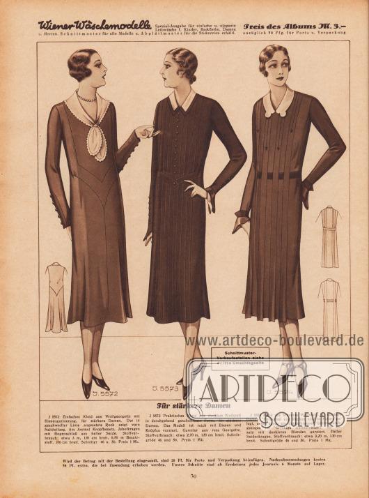 """""""Für stärkere Damen"""". 5572: Einfaches Kleid aus Wollgeorgette mit Biesengarnierung, für stärkere Damen. Der in geschweifter Linie angesetzte Rock zeigt vorn Nahtteilung. Am Ärmel Knopfbesatz. Jabotkragen mit Bogenschluß aus heller Seide. 5573: Praktisches Kleid aus dunklem Wollstoff in durchgehend geschnittener Form, für stärkere Damen. Das Modell ist reich mit Biesen und Knöpfen verziert. Garnitur aus rosa Georgette. 5574: Kleid aus braunem Wollstoff, für stärkere Damen. Vorderteil und Rücken sind in Falten gelegt, unter denen ein dunkelbrauner Gürtel durchgezogen ist. Glockige Ärmelvolants, am Ansatz mit dunkleren Blenden garniert. Heller Seidenkragen."""