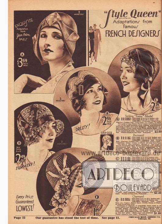 """""""'Style Queen'-Adaptionen von berühmten französischen Modeschöpfern"""" (engl. """"'Style Queen' Adaptions from Famous French Designers""""). Kleidsame Glockenhüte mit schutenartiger Krempe (D) oder auf die Hutkrone gehefterer Krempe (A, B), etwas die Stirn freigebende, enganliegende und turbanartige Kappen (C) und ein sommerlicher Florentiner Hut mit breiter Krempe (E) für Damen und junge Frauen. Die Modelle von Jean Patou und anderen Designern sind aus matt glänzendem Perl-Hanf-Gewebe, Pyroxylin (Schießbaumwolle bzw. Cellulosenitrat), Rayon-Satin oder importiertem Schweizer Stroh hergestellt. Als Zierrat dienen Ripsband-Applikationen, bogige, bestickte Écru-Spitze, Metall-Schnallen, schattierte Samtblüten, extravagante Elsässer-Schleifen, glänzende Nu-Faille, Schmetterlings-Hutnadeln, importierte Plüsch-Blüten oder über die Krempe fallende Platterbsen-Knospen."""