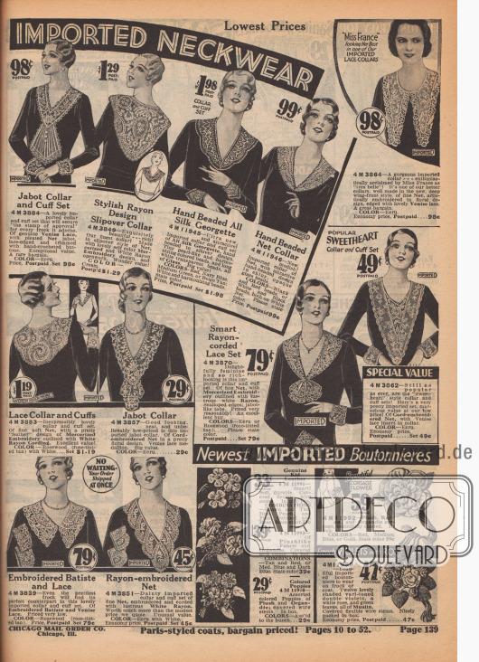 """""""Miss Frankreich [1930]"""" [Yvette Blanche Labrousse, 1906-2000, Anm. M. K.] mit einem unserer IMPORTIERTEN SPITZENKRAGEN. 4 M 3864 – Ein wunderschöner importierter Kragen – von Miss Frankreich als """"tres belle"""" begeistert gefeiert! Es ist einer unserer besseren Kragen, gut gemacht im neuen, tiefen reichendem Flügel-Stil, aus feinem Netzgewebe, kunstvoll bestickt in floralem Design, eingefasst mit schöner venezianischer Spitze. Ein tolles Schnäppchen. FARBE: Écru. Sparpreis, frankiert… 98c.  [Neueste Modelle. Unsere eigenen EXKLUSIVEN] IMPORTIERTE KRAGEN-GARNITUREN. Niedrigste Preise. 4 M 3884 – Jabot Kragen und Manschetten Garnitur. Eine hübsche importierte Kragen- und Manschetten-Garnitur, das jedem Kleid den """"Gütestempel"""" sichert, das es schmückt. Aus echter venezianischer Spitze, mit plissiertem Netz-Jabot, mit Spitze eingefasst und mit handgehäkelten Knöpfen verziert. Außergewöhnlicher Wert. Ein seltenes Schnäppchen. FARBE: Écru. Preis, frankiert… Satz 98c. 4 M 3849 – Modischer Rayon Umlegekragen. Exquisit schön – und reich! Unser feinster Kragen! Hergestellt im Umlege-Stil aus Netzgewebe mit schönem einfarbigem merzerisiertem und weißem Rayon-Stick-Design, und durchbrochen. Wunderbarer Wert! FARBE: Cremefarben. Frankiert… 1,29 $. 4 M 11945 – Seiden-Georgette von Hand mit Perlen bestickt. Ultra neu und attraktiv! Importierte Kragen- und Manschetten-Garnitur aus reinem Seiden-Georgette, handbestickt mit Perlen im Allover-Design. Winzige perlenartige, harmonierende farbige Perlen und lange weiße transparente Perlen, alle aus Glas. Großer Wert! FARBEN: Rot, Marineblau, Mittelgrün oder Beige Hellbraun; Weiß und harmonierende Perlen. Farbe angeben. Preis, portofrei… Garnitur 1,98 $. 4 M 11946 – Von Hand mit Perlen bestickter Netz-Kragen. Neu modisch! Importierter Kragen aus Netzgewebe mit attraktiver, von Hand gearbeiteter Perlen-Stickerei in glänzenden, undurchsichtigen Glasperlen. FARBEN: Schwarze und rote Perlen oder weiße und schwarze Perlen, beide auf weißem Netz."""