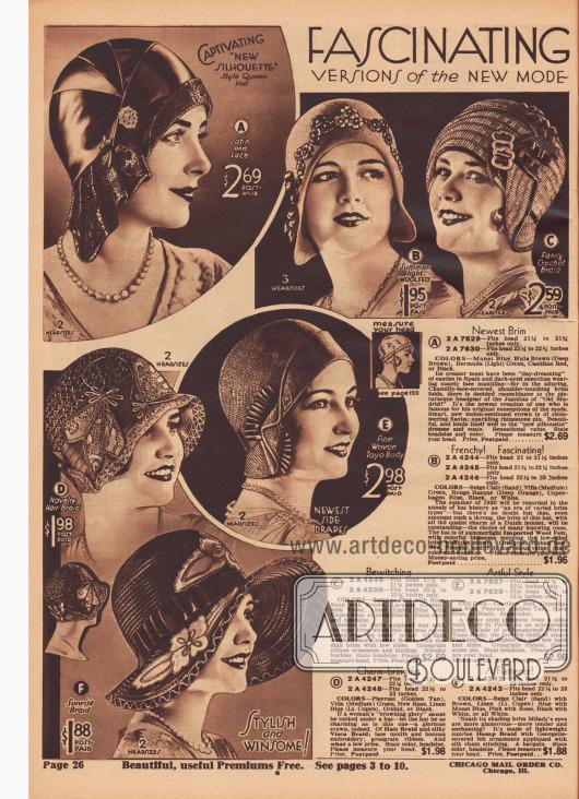 """""""Faszinierende 'Style Queen' Hüte! Versionen der neuen Modelinie zu moderaten Preisen… Porto vorbezahlt"""" (engl. """"Fascinating ['Style Queen' Hats!] Versions of the New Mode [Modestly Priced… Postage Paid]""""). Kleidsame Glockenhüte, stirnfreie Kappen mit umgeschlagenen Krempen oder im Stil von niederländischen Hauben (B) sowie ein pittoresker, sommerlicher Florentinerhut mit breiter Krempe (F) aus Satin, importiertem Wollfilz, gehäkeltem Visca-Stroh, Pferdehaar und seidenem Visca-Stroh, importiertem Toyo-Strohgewebe oder Hanfgeflecht. Kunstblüten, Ripsbänder und Ripsband-Applikationen, Schnallen aus Metall, Spitze die dem Modell A das Aussehen eines spanischen Mantilla-Schleiertuchs verleiht, glänzende, mit Strass besetzte Hutnadeln, Spitzen-Motive und """"bonnaz""""-Stickereien oder Filzornamente mit Georgette Überzug und Seiden-Stickerei dienen als Aufputz."""