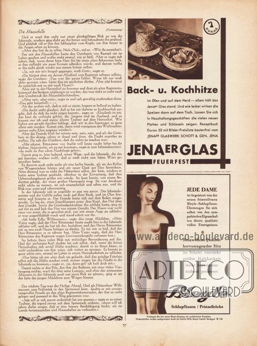 """Artikel: Lagerlöf, Selma, Die Mausefalle (Novelle von Selma Lagerlöf, 1858-1940).  Werbung: """"Back- u. Kochhitze im Ofen und auf dem Herd – allem hält das Jenaer Glas stand. Und wie lecker wirken die Speisen dann auf dem Tisch. Lassen Sie sich in Haushaltungsgeschäften die vielen neuen Platten und Schüsseln zeigen. Rezeptbuch Durax 50 mit Bilder-Preisliste kostenfrei von Jenaer Glaswerk Schott & Gen. Jena"""", Jenaer Glas Feuerfest, Jenaer Glaswerk Schott & Gen., Jena; """"Jede Dame ist begeistert von der neuen feinwollenen Bleyle-Schlupfhose. Überzeugen Sie sich selbst von den sympathischen Eigenschaften dieses qualitätvollen Erzeugnisses"""", Bleyle Schlupfhosen / Prinzeßröcke, Fabrik Wilh. Bleyle GmbH, Stuttgart W 146."""