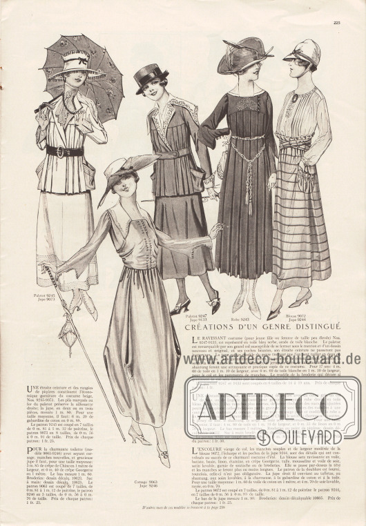 """""""Kreationen der vornehmen Art"""" (frz. """"Créations d'un genre distingué"""").9245 & 9073: Einfaches Kostüm aus beigem Material. Die Kostümjacke ist in der Front in Falten gelegt. Kragen, Ärmelaufschläge und die aufgesetzten Taschen sind mit Biesen garniert, die sich auch am Rock wiederfinden.9063 & 9246: Kleid bestehend aus eng anliegender Bluse mit neuartigen Ärmeln sowie vielen Zierknöpfen und drapiertem Tonnenrock. Beide werden aus Seiden Crêpe de Chine hergestellt.9247 & 9133: Kostüm aus blauem Stoff mit weißer, bestickter Garnitur. Für das Kostüm ist Baumwoll-Gabardine, Baumwoll-Popeline, Woll-Serge, Khakistoff, schachbrettartig gemusterter Stoff, Woll-Jersey, Taft, Satin oder Shantung geeignet.9243: Kleid aus blauem Stoff mit weißem Seidenkragen und Stickereien aus grauer Baumwolle. Das Kleid ist in der Front von der Brust ab in Falten gelegt. Crêpe de Chine, Satin, Charmeuse, Seiden-Jersey, Shantung oder Serge werden zu Herstellung empfohlen.9072 & 9244: Sommerkleid bestehend aus Bluse und Rock. Die Bluse mit Biesen kann aus Schleierstoff (Voile), Batist, Linon, Seihtuch, Georgette Krepp, Tüll, Musselin oder Seidenschleierstoff gefertigt werden. Der Rock kann aus Taft, Shantung, Waschseide, Charmeuse oder Baumwoll-Gabardine gefertigt sein."""