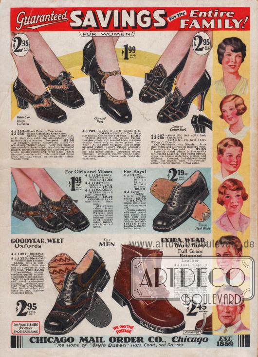 """Garantierte Spareffekte für die ganze Familie!  Für DAMEN. 4 J 285 – Schwarzes Lackleder; hellbrauner Lederbesatz. 4 J 286 – Schwarzes Kalbsleder; grauer Besatz. GRÖSSEN 2½ bis 8. Weiten C, D oder E. Geben Sie Größe, Weite und alle Nummern an, die in Ihrem Schuh, den Sie tragen, abgedruckt sind. Portofrei… 2,98 $. Ein schickes, elegantes Oxford-Paar mit quadratischer Schuhkappe – einer unserer """"besseren"""" Schuhe. Sehr gut gemacht aus feinen Materialien. Elegante Applikationen aus reptilgenarbtem Leder, attraktive Nähte und gestanzte Perforationen, quadratische Ösen und Rayon-Schnürsenkel. Extra feine Qualitäts-Ledersohlen, gummigepolsterte Kubanische Absätze und nicht abfärbendes Quartier-Innenfutter aus Leder. Wunderbarer Wert! 4 J 289 – GRÖSSEN 2½ bis 8 Weiten D, E. FARBE: Schwarz mit Hellbraun. Geben Sie die Größe und alle Nummern im Schuh an, die Sie tragen… 1,99 $. Modische Schnallenschuhe aus weichem, glattem Lackleder, Schuhe mit überzogenen Absätzen, ein Merkmal, das normalerweise nur bei höherpreisigen Schuhen zu finden ist. Bei unserem Preis sind sie ein wirklich erstaunlicher Wert! Hübsche Ausstanz-Applikationen aus reptilgenarbtem Leder; blonde Ziernähte und Metallschnalle. Ripsband-Band-Einfassungen. Verbesserte Qualitäts-Ledersohlen; feine Verarbeitung. Kubanische Absätze mit Vul-kide-gepolstert. 4 J 287 – Ca. 2½ Zoll hoher Spitz-Absatz. 4 J 288 – Kubanischer Absatz. GRÖSSEN 2½ bis 8. Weiten C, D, oder E. FARBE: Schwarz mit Blond. Geben Sie Größe, Weite und alle Nummern im Schuh an, die Sie tragen. Sparpreis, vorfrankiert… 2,95 $. Hervorragend gearbeitete Pumps aus feinem, weichem Lackleder. Ausschnitte in Form von Sägezahn-Kanten, Zigeuner-Kappe, blonde Unterlegungen, Paspeln und Nähte. Überzogene, Vul-kide gepolsterte Absätze, feine Ledersohlen. nicht abfärbendes Quartier-Innenfutter aus Leder. Sehr preiswert.  Für Mädchen und Fräuleins. 4 J 1124 – Kinder GRÖSSEN 8½ bis 11. Breite Sohle… $1,98. 4 J 1125 – Mädchen GRÖSSEN 11½ bis 2. Breite Sohle… $2.19"""