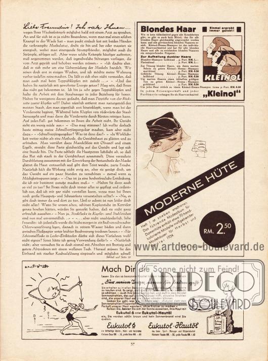 """Artikel:O. V., Liebe Freundin! Ich rate Ihnen...Werbung:Kleinol, Haarshampoo (Haartönungen)&#x3B;Zeitschrift """"Moderne Hüte"""" für Herbst und Winter 1934&#x3B;Eukutol, Hautcreme gegen Sonnenbrand."""