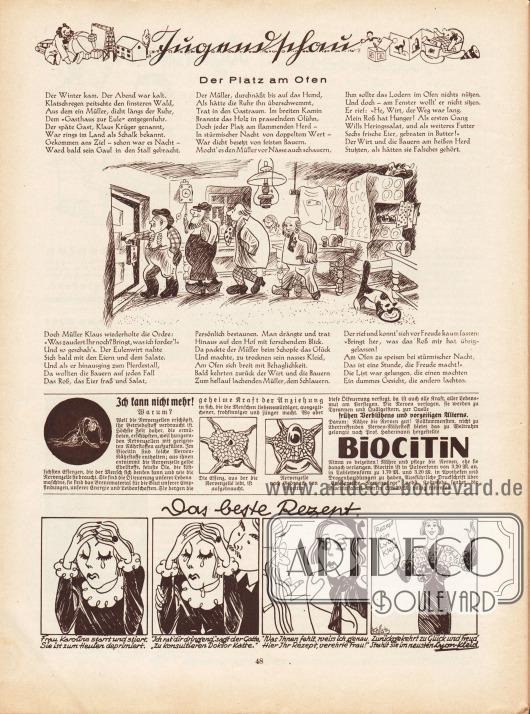 """Artikel (Jugendschau):O. V., Der Platz am Ofen.Illustration: unsigniert [wohl Hans Kossatz? (1901-1985)].Ganz unten eine gezeichnete Kurzgeschichte mit dem Titel """"Das beste Rezept"""", die als Werbung für nach Lyon-Schnitten gefertigten Kleidern gedacht ist&#x3B; Zeichnung: Hans Kossatz (1901-1985).Werbung:Biocitin zur Nährung und Pflege der Nerven, Biocitinfabrik, Berlin SW 29/M."""