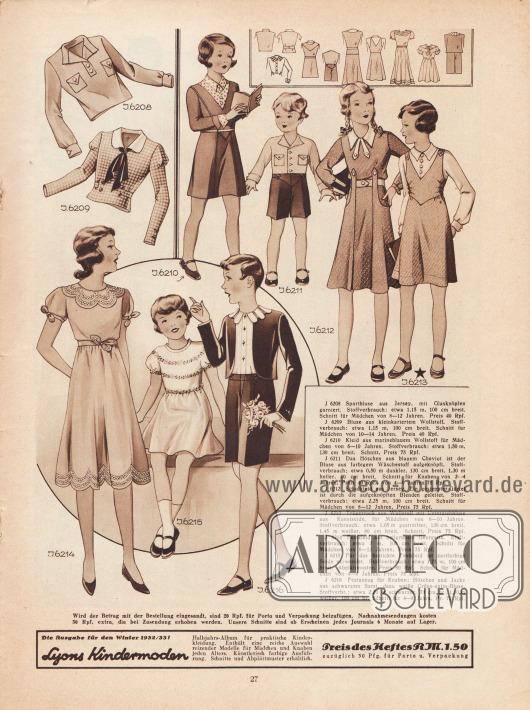 6208: Sportbluse aus Jersey, mit Glasknöpfen garniert. Schnitt für Mädchen von 8 bis 12 Jahren. 6209: Bluse aus kleinkariertem Wollstoff. Schnitt für Mädchen von 10 bis 14 Jahren. 6210: Kleid aus marineblauem Wollstoff für Mädchen von 6 bis 10 Jahren. 6211: Das Höschen aus blauem Cheviot ist der Bluse aus farbigem Wäschestoff aufgeknöpft. Schnitt für Knaben von 2 bis 4 Jahren, Preis 40 Rpf., von 4 bis 6 Jahren 75 Rpf. 6212: Schulkleid aus Jersey. Ein gesteppter Gürtel ist durch die aufgeknöpften Blenden geleitet. Schnitt für Mädchen von 8 bis 12 Jahren. 6213: Trägerrock aus Wollstoff mit Unterziehbluse aus Kunstseide, für Mädchen von 6 bis 10 Jahren. 6214: Festkleid aus hellgrünem Georgette. Schnitt für Mädchen von 8 bis 12 Jahren. 6215: Für das bestickte Festkleid ist zartfarbige Seide verwendet. Schnitt für Mädchen von 4 bis 8 Jahren. 6216: Festanzug für Knaben: Höschen und Jacke aus schwarzem Samt, dazu weiße Crêpe-Satin-Bluse. Schnitt für 4 bis 8 Jahre.