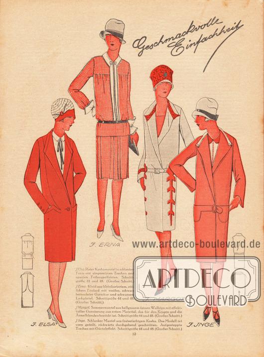 """""""Geschmackvolle Einfachheit"""". ELSA: Roter Kashamantel in schlanker Form mit eingesetzten Taschen und aparten Teilungseffekten. ERNA: Kleid aus kleinkariertem, rötlichem Foulard mit weißer, schwarz berandeter Garnitur und schwarzem Lackgürtel. MARGOT: Sommermantel aus hellgrauem feinen Wollrips mit effektvoller Garnierung aus rotem Material, das für den Kragen und die Ärmelblenden bestickt ist. INGE: Schlanker Mantel aus fraisefarbigem Kasha. Das Modell ist vorn geteilt, rückwärts durchgehend geschnitten. Aufgesteppte Taschen mit Gürteleffekt."""