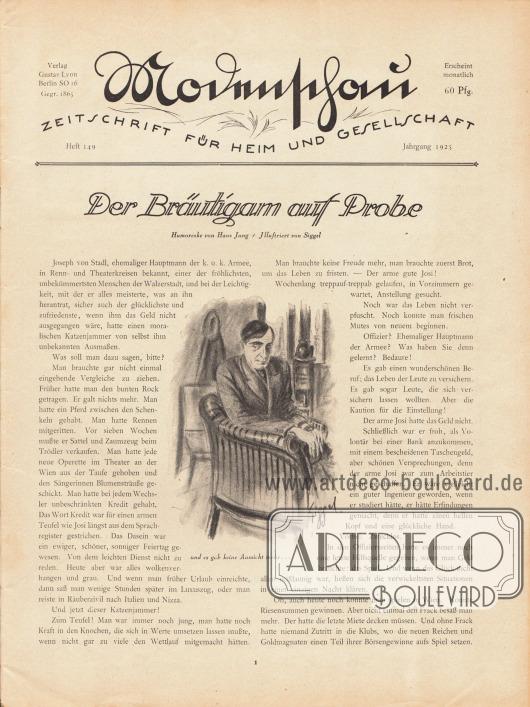 Titelblatt der deutschen Illustrierten Modenschau - Zeitschrift für Heim und Gesellschaft.Artikel:Jung, Hans, Der Bräutigam auf Probe.Mit einer Illustration von Siggel.