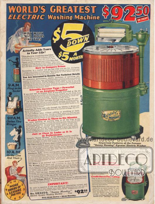 """Elektrische Waschmaschine der Marke Sunny Monday mit Gummirollen Mangel für 92,50 Dollar, die zum Ratenkauf angeboten wird, wobei 5 Dollar Anzahlung geleistet werden müssen. Das Gerät besitzt einen General Electric Motor mit ¼ PS. Die Wanne besteht aus dickem rostfreiem vernickeltem Kupfer und hat ein Versandgewicht von 205 lbs (fast 93 kg). Verkaufsargument ist vor allem die Zeitersparnis, die fünf bis sechs Stunden pro Waschtag betragen und sich jährlich auf 300 Stunden aufsummieren soll – """"Mehr Freizeit für Sie""""."""