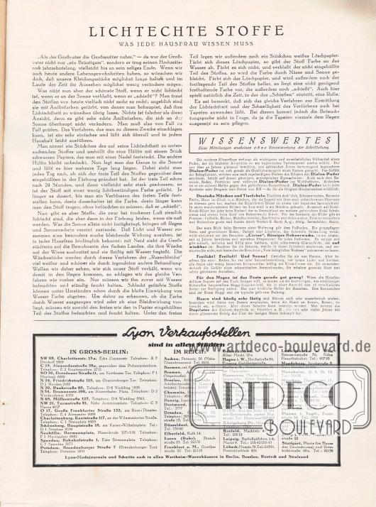 Artikel:O. V., Lichtechte Stoffe. Was jede Hausfrau wissen muss&#x3B;O. V., Wissenswertes.Information mit der Auflistung aller Lyon Verkaufsstellen im Deutschen Reich und in Groß-Berlin.