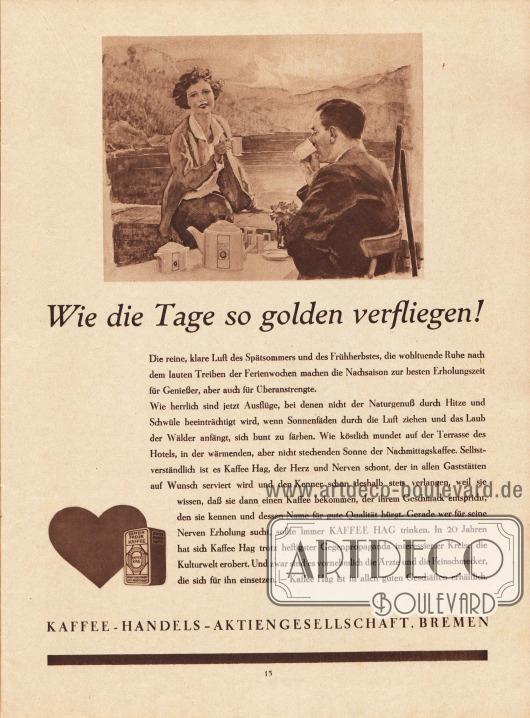 """Ganzseitige Werbung: """"Wie die Tage so golden verfliegen!"""", Coffein freier Kaffee – Kaffee HAG, Kaffee-Handels-Aktiengesellschaft, Bremen. Zeichnung/Illustration: unbekannt/unsigniert."""