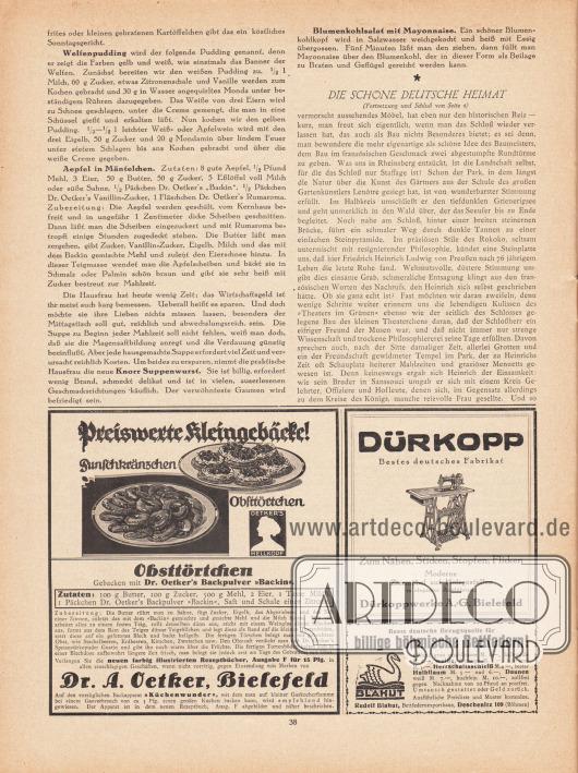 """Artikel: O. V., Die Küche des Monats (Welfenpudding, Äpfel in Mäntelchen, Blumenkohlsalat mit Mayonnaise); o. V., Die schöne deutsche Heimat. Rheinsberg – Das Schloss eines Vergessenen.  Werbung: """"Preiswerte Kleingebäcke!"""" Punschkränzchen oder Obsttörtchen gebacken mit Dr. Oetker's Backpulver """"Backin"""" (Marke: Oetker's Hellkopf), Dr. A. Oetker, Bielefeld; Dürkopp Nähmaschinen– zum Nähen, Sticken, Stopfen, Flicken, Dürkoppwerke A. G., Bielefeld; """"Beste deutsche Bezugsquelle für billige böhmische Bettfedern!"""", Rudolf Blahut, Bettfedernexporthaus, Deschenitz 109 (Böhmen)."""