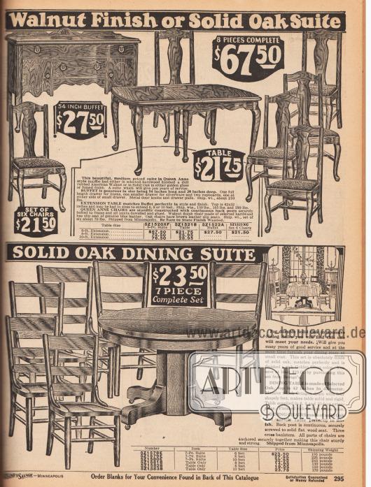 Esszimmergarnituren wahlweise aus amerikanischem Wallnussholz oder massiver Eiche. Die oberen Esszimmermöbel sind im Queen Anne Stil ausgeführt. Die Garnitur besteht aus einem länglichen Tisch, einer Kommode und sechs gepolsterten Stühlen für insgesamt 67,50 Dollar. Auch das untere Esszimmer-Set wird mit sechs ungepolsterten Stühlen passend zum Tisch geliefert.
