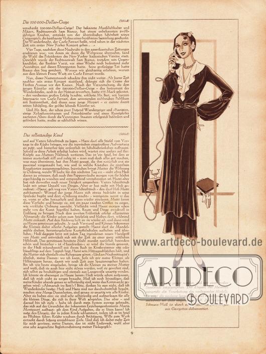 """Artikel:Poltzer, André, Die 100000-Dollar-Geige&#x3B;Wedekind, Anna P., Das selbständige Kind.Werbung:Inserat für Samtstoffe. Modezeichnung mit der Modelinie 1931-32 und der Beschreibung """"Schon jetzt kann gesagt werden, daß wir einer großen Samtmode entgegengehen. Der Eleganz des Materials entspricht die Verarbeitung des vorliegenden Modells. Es zeigt die moderne lange Kasak und neuartigen Ärmelschnitt mit dicht eingereihtem Puff. Die Vorliebe für Schwarz-Weiß ist durch den kleidsamen Jabotkragen aus Georgetten dokumentiert.""""Zeichnung: unbekannt."""
