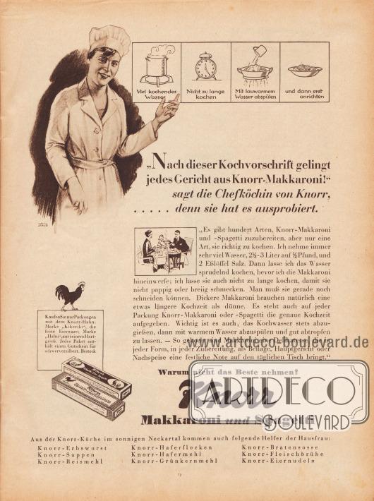 """Werbung: Ganzseitige Werbeanzeige für Knorr Makkaroni und Spagetti, """"'Nach dieser Kochvorschrift gelingt jedes Gericht aus Knorr-Makkaroni!' sagt die Chefköchin von Knorr, … denn sie hat es ausprobiert"""". Zeichnung/Illustration: Hanns Johannes Anker (1873-1950)."""
