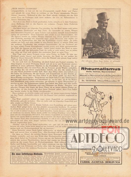 """Artikel (Novelle):Meyenburg, Leo von, Jakob Imhofs Osterfahrt.Werbung:Entfettungsmittel (Entfettungs-Methode), Elefanten-Apotheke, Berlin SW, Leipziger Straße 74&#x3B;Kaliklora-Zahnpasta, Foto: M. Heber, Witten/Ruhr&#x3B;Dr. Tetzner's Rheuma und Nervensalz, Dr. Tetzner, Altona-Othmarschen 33&#x3B;Original Fön, Fabrik """"Sanitas"""" Berlin N24, Zeichnung: unbekannt."""