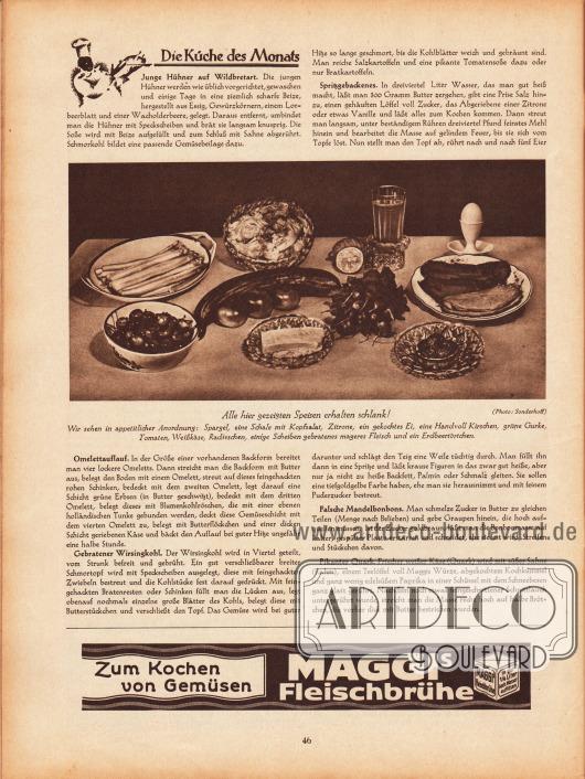 """Artikel: O. V., Die Küche des Monats (Junge Hühner auf Wildbretart, Omelettauflauf, Gebratener Wirsingkohl, Spritzgebackenes, Falsche Mandelbonbons, Pikanter Quark). In der Mitte der Seite ist eine Fotografie abgebildet mit der Bildunterschrift """"Alle hier gezeigten Speisen erhalten schlank! Wir sehen in appetitlicher Anordnung: Spargel, eine Schale mit Kopfsalat, Zitrone, ein gekochtes Ei, eine Handvoll Kirschen, grüne Gurke, Tomaten, Weißkäse, Radieschen, einige Scheiben gebratenes mageres Fleisch und ein Erdbeertörtchen."""" Werbung: Maggis Fleischbrühe."""