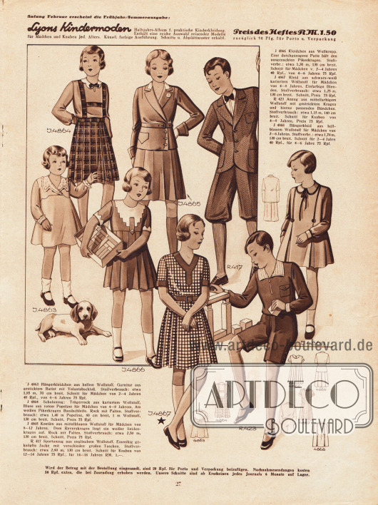 4863: Hängerkleidchen aus hellem Wollstoff für Mädchen 2 bis 4 Jahren.4864: Schulanzug: Trägerrock aus kariertem Wollstoff, Bluse aus rotem Popeline für Mädchen von 4 bis 8 Jahren.4865: Kostüm aus mittelblauem Wollstoff für Mädchen zwischen 8 und 12 Jahren.R 417: Sportanzug aus englischem Wollstoff mit verschieden großen Jacken für 12 bis 14-jährige Jungen.4866: Kleidchen aus Wollkrepp für 4 bis 6-jährige Mädchen.4867: Kleid aus schwarz-weiß kariertem Wollstoff für Mädchen von 4 bis 8 Jahren.R 423: Anzug aus mittelfarbigem Wollstoff mit gestricktem Kragen für Knaben von 4 bis 8 Jahren.4868: Hängerkleid aus hellblauem Wollstoff für Mädchen 2 bis 6 Jahren.