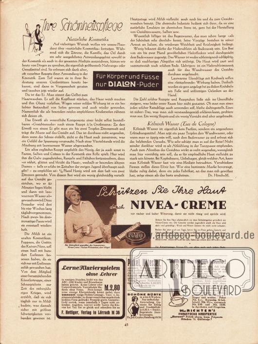 """Artikel:Dr. Hirsch-M., Ihre Schönheitspflege.Werbung:Dialon-Puder&#x3B;Nivea-Creme&#x3B;F. Hetting, Verlag in Lörrach M 36&#x3B;Hautkur """"Curierma"""", Gg. Pohl, Berlin S 59/572, Gräfestraße 69-70&#x3B;Schöne Büste, Fa. Joh. Gayko, Hamburg 19/16&#x3B;Dr. Ernst Richters Frühstückskräutertee, """"Hermes"""" Fabrik pharm. kosm. Präparate München 70, Güllstraße 7."""