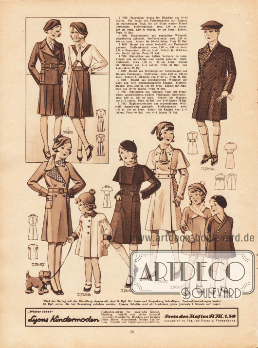 7655: Sportlicher Anzug für Mädchen von 8 bis 12 Jahren. Für Jacke und Faltenröckchen mit Trägern ist marineblaues Tuch, für die Bluse weißer Flanell verwendet. 7656: Knabenmantel aus englischem Wollstoff, doppelreihig geknöpft. Schnitt für 10 bis 14 Jahre. 7657: Mantel aus rotem Wollstoff, mit Pepitastoff garniert. Schnitt für Mädchen von 10 bis 14 Jahren. 7658: Mäntelchen aus hellem Velours de laine. Kragen und Aufschläge sind dunkel gehalten. Schnitt für Mädchen von 2 bis 4 Jahren. 7659: Mantel aus Wollkrepp mit Schultercape und kleinem Pelzkragen. Schnitt für Mädchen von 8 bis 12 Jahren. 7660: Mantel aus kleinkariertem Wollstoff mit Cape und vorn eingeschlungenem Kragen. Schnitt für Mädchen von 10 bis 14 Jahren. 7661: Mäntelchen aus farbigem Tuch mit kreuzweise aufgeknöpftem, weißem Pelzkragen. Schnitt für Mädchen von 2 bis 6 Jahren. 7662: Raglanmäntelchen aus marineblauem Wollstoff, doppelreihig geknöpft. Schnitt für Knaben von 2 bis 4 Jahren.