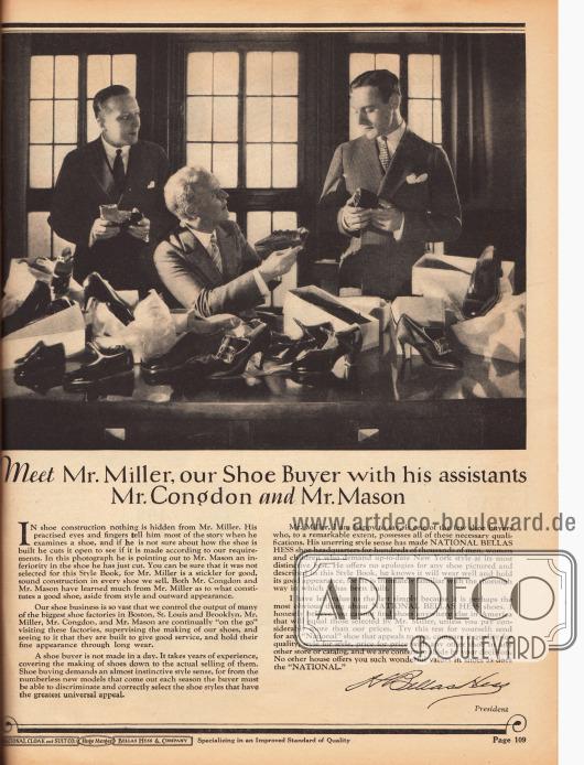 """""""Treffen Sie Mr. Miller unseren Schuheinkäufer mit seinen Assistenten Mr. Congdon und Mr. Mason"""" (engl. """"Meet Mr. Miller our Shoe Buyer with his assistants Mr. Congdon and Mr. Mason"""").Mr. Miller und seine Assistenten tragen bei National Bellas Hess Inc. eine besondere Verantwortung. Laut unten stehendem Text sind nur die besten, schönsten und qualitativ hochwertigsten Schuhe in diesen Versandhauskatalog gekommen. Riesige Schuhfabriken in Boston, St. Louis und Brooklyn stellen die hunderttausenden Schuhe her, die über diesen Katalog verkauft werden."""