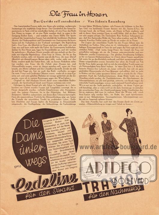 """Artikel:Rosenberg, Sidonie, Die Frau in Hosen. Das Gericht soll entscheiden.Werbung:""""Travisé"""" und """"Cedeline"""" Baumwoll-Modestoffe für die elegante Strand-, Nachmittagsmode und Reisekleidung."""