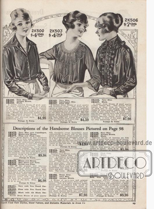 Damenblusen zu Preisen zwischen 4,39 und 7,98 Dollar. 2K500 / 2K501 / 2K502: Schneiderbluse aus Chiffon-Taft-Seide, wahlweise in den Farben Marineblau, Herbstbraun oder Schwarz. Front mit Reihen von Haarbiesen sowie Perlmutterknöpfen. Quadratischer Kragen. 2K503 / 2K504 / 2K505: Kleidsame Bluse wahlweise aus marineblauem, Kopenhagen blauem oder rosa Seiden-Georgette Krepp. Bluse verziert mit reicher Seidenstickerei in harmonischen und kontrastierenden Farben. Runder Halsausschnitt eingefasst mit Paspel aus Georgette. Halblange, gerüschte Ärmel. 2K506 / 2K507 / 2K508: Bluse aus Chiffon-Taft-Seide, bestellbar in Marineblau oder Schwarz. Knopfleiste mit Knöpfen aus Gagat und Doppelrüsche aus messerplissierter Taft-Seide.