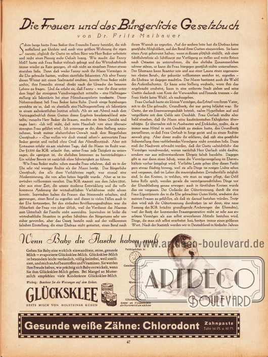 """Artikel: Maibauer, Dr. Fritz, Die Frauen und das Bürgerliche Gesetzbuch. Werbung: """"Wenn Baby die Flasche haben muß"""" Glücksklee, Beste Milch von Holsteiner Kühen; Gesunde weiße Zähne: Chlorodont Zahnpaste (Zahnpasta)."""