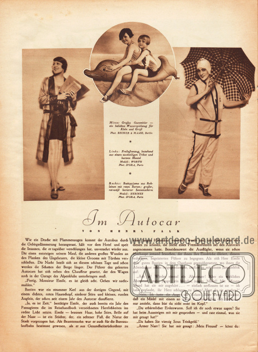 """Artikel:Falk, Henry, Im Autocar.Bilder:""""Mitte: Großes Gummitier - ein beliebtes Wasserspielzeug für Klein und Groß"""", """"Links: Freiluftanzug, bestehend aus einem zweiteiligen Trikot und kurzem Mantel"""" sowie """"Rechts: Badepyjama aus Rohleinen mit roten Borten&#x3B; großer, rot-weiß karierter Sonnenschirm"""".Modelle: Worth&#x3B; Hermes.Fotos: Becker & Maass, Berlin&#x3B; d'Ora, Paris (Dora Philippine Kallmus, 1881-1963)."""
