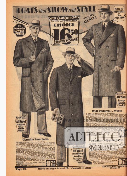 Ein einreihiger und zwei doppelreihige Wintermäntel für Männer aus reinen Wollgeweben. Die doppelreihigen Versionen zeigen aufsteigende Revers, während der einreihige Mantel abfallende Revers präsentiert. Die Mantelstoffe weisen eine Fischgräten- oder eine V-förmige Musterung auf. Die Mäntel sind mäßig tailliert und für jeweils 16,50 Dollar bestellbar.