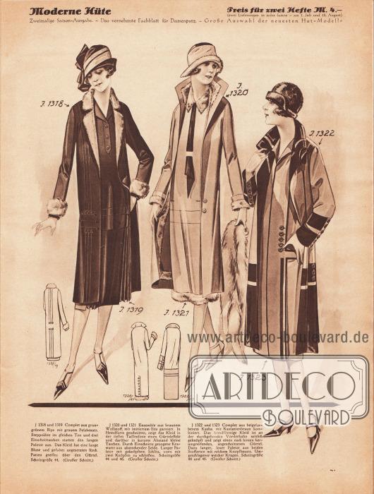 1318/19: Complet aus graugrünem Rips mit grauem Pelzbesatz. Steppnähte im gleichen Ton und drei Einschnittaschen statten den langen Paletot aus. Das Kleid hat eine lange Bluse und gefaltet angesetzten Rock. Patten greifen über den Gürtel.1320/21: Ensemble aus braunem Wollstoff, mit imitiertem Iltis garniert. In Hemdform geschnitten, zeigt das Kleid in der tiefen Taillenlinie einen Gürteleffekt und darüber in kurzem Abstand kleine Taschen. Durch Einschnitte gezogene Krawatte aus abstechender Seide. Langer Paletot mit geknöpftem Schlitz, vorn mit zwei Knöpfen zu schließen.1322/23: Complet aus beigefarbenem Kasha, mit Kastanienbraun kombiniert. Das hemdförmige Kleid ist an der durchgehenden Vorderbahn seitlich geknöpft und zeigt einen nach hinten herumgreifenden, angeschnittenen Gürtel. Dazu langer, loser Paletot aus beiden Stoffarten mit reichem Knopfbesatz. Umgeschlagener weicher Kragen.