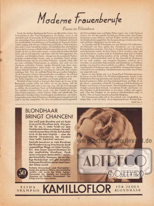 """Artikel: O. V., Moderne Frauenberufe. Frauen im Polizeidienst.  Werbung: """"Blondhaar bringt Chancen! Das weiß jede Blondine und mit Recht ist sie auf ihr Blondhaar stolz. Wie peinlich für sie, in steter Furcht vor dem Nachdunkeln leben zu müssen. Sie weiß, wenn braunes Haar mit der Zeit dunkler wird, ist das kein Unglück – aber die kleinste Veränderung bei blondem Haar heißt: Schönheit verloren!"""", Elida Shampoo Kamilloflor, Modell Filmschauspielerin Carla Bartheel (1902-1983), Foto: unbekannt/unsigniert."""